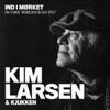 Kim Larsen & Kjukken - Ind I Mørket artwork