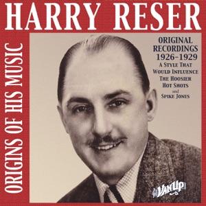 Harry Reser: Original Recordings 1926-29