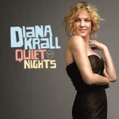 Quiet Nights-Diana Krall