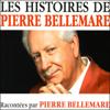 Les histoires de Pierre Bellemare 7 - Pierre Bellemare