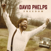 Ghost Town (Freedom) - David Phelps