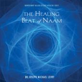 The Healing Beat of Naam