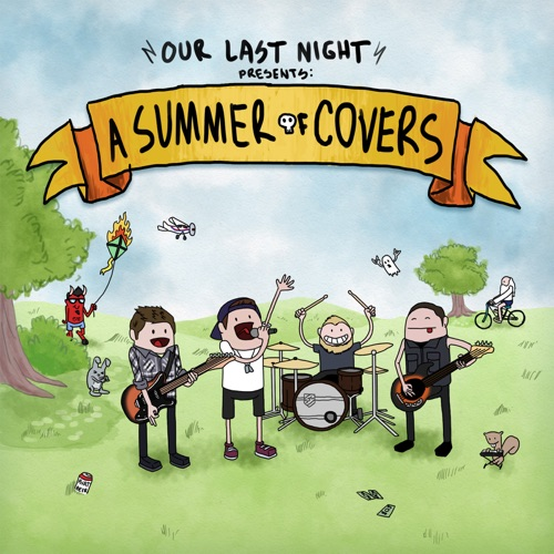Our Last Night - Summer of Covers - EP