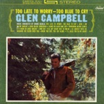 Glen Campbell - Tomorrow Never Comes