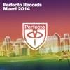 Korean & Vini - Perfecto Records - Miami 2014 Album