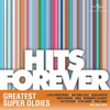 Hits Forever - Greatest Super Oldies - Various Artists