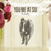 Underdog - Single, You Me At Six