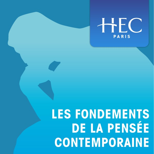 Les fondements de la pensée contemporaine (video)