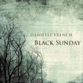 Danielle French - Black Sunday