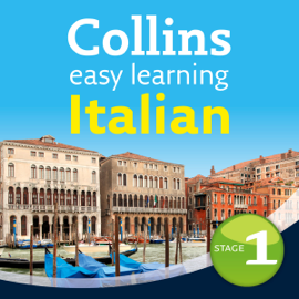 Italian Easy Learning Audio Course Level 1: Learn to speak Italian the easy way with Collins (Unabridged) audiobook