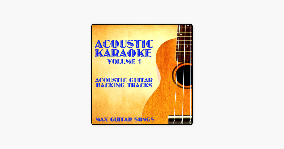 ‎Acoustic Karaoke, Vol  1 by Max Guitar Songs