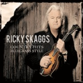 Ricky Skaggs - I Wouldn't Change You If I Could