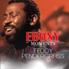 Ebony Moments with Teddy Pendergrass Single