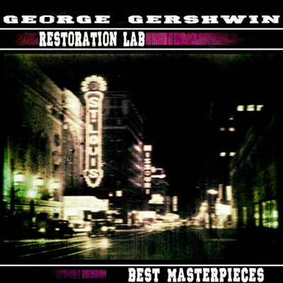 Restoration Lab - George Gershwin