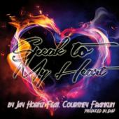 Speak to My Heart (feat. Courtney Franklin) - Jay Hornz