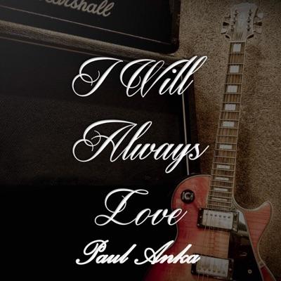 I Will Always Love Paul Anka - EP - Paul Anka