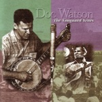 Doc Watson - Brown's Ferry Blues (Live)