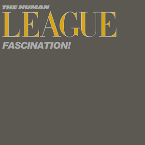 The Human League - Fascination! - EP