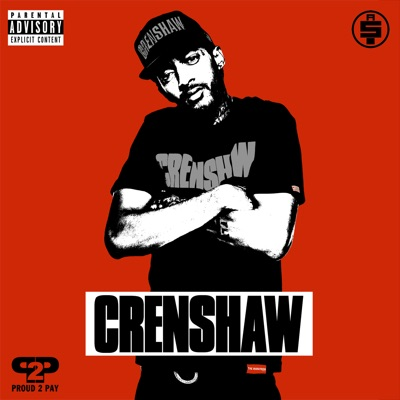 Crenshaw - Nipsey Hussle