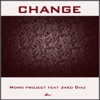 Change feat Jako Diaz Single