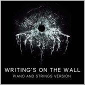 Writing's on the Wall (Piano and Strings Version)