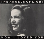 Angels of Light - Untitled Love Song