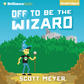 Off to Be the Wizard (Unabridged) audiobook