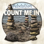 Count Me In - Rebelution - Rebelution