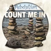 Count Me In - Rebelution - Rebelution