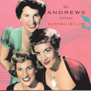 Capitol Collectors Series: The Andrews Sisters - The Andrews Sisters - The Andrews Sisters