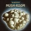 Mush-Room (Music from a Dance Performance) ジャケット写真