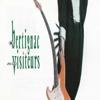 Bertignac et les Visiteurs - Ces idées-là illustration