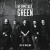 Hermitage Green (Live at Whelans) - Hermitage Green