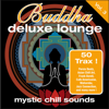 Buddha Deluxe Lounge, Vol. 3 - Mystic Chill Sounds - Various Artists