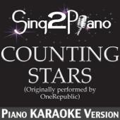 Counting Stars (Originally Performed By OneRepublic) [Piano Karaoke Version]