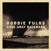 Robbie Fulks - Guess I Got It Wrong