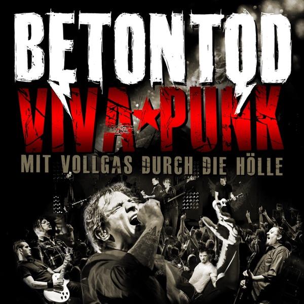 Betontod mit Viva Punk