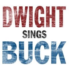 Dwight Sings Buck