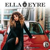 Best of My Love - Ella Eyre