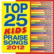 Top 25 Kids' Praise Songs 2012 - Maranatha! Kids