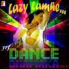 Lazy Lamhe - YRF Dance Dhamaka, Vol. 2