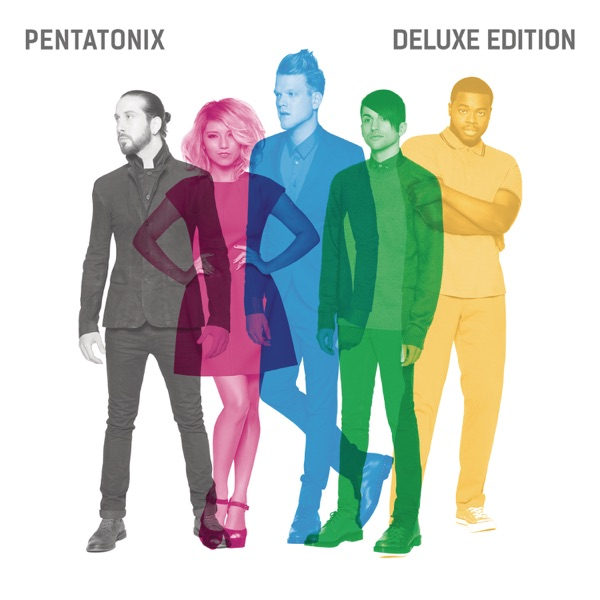 Pentatonix (Deluxe Version)