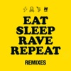 Eat Sleep Rave Repeat (Remixes) [feat. Beardyman] - EP, Fatboy Slim & Riva Starr