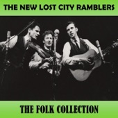 The New Lost City Ramblers - Late Last Night When Willie Came Home