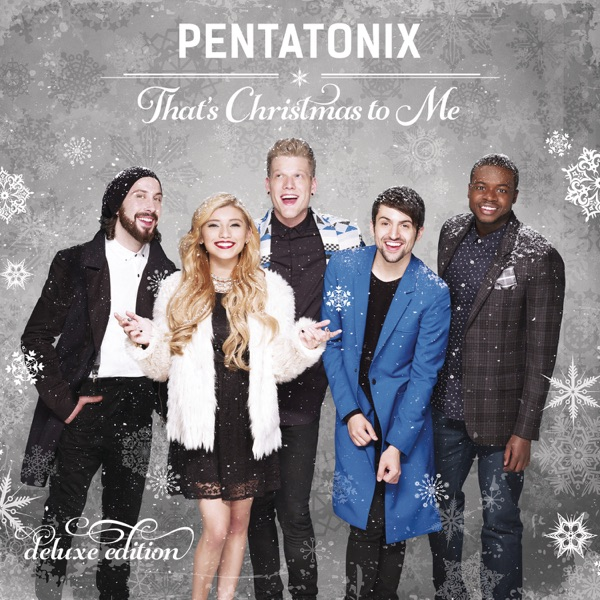 That's Christmas to Me (Deluxe Edition) Pentatonix album cover