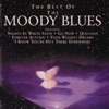 The Moody Blues - Go Now