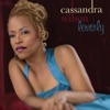 Loverly, Cassandra Wilson