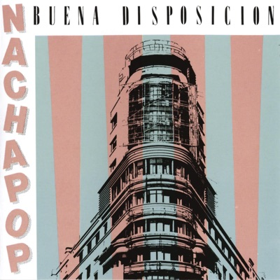 Buena Disposición - Nacha Pop