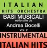 Italian Hits Orchestra - Basi Musicale Nello Stilo dei Andrea Bocelli (Instrumental Karaoke Tracks) Vol. 2 artwork