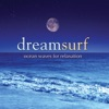 Dreamsurf Ocean Waves for Relaxation